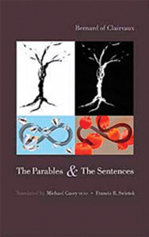 The Parables & the Sentences by Bernard of Clairvaux