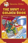 The Hunt for the Golden Book (Geronimo Stilton Special Edition)