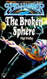 The Broken Sphere (Spelljammer: The Cloakmaster Cycle, #5)