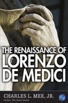 The Renaissance of Lorenzo de Medici