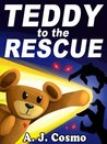 Teddy to the Rescue