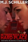 Between Rock and a Hard Place (Rocking Romance, #3)