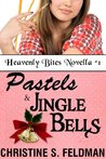 Pastels and Jingle Bells by Christine S. Feldman