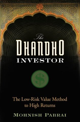Read The Dhandho Investor: The Low-Risk Value Method to High Returns PDF by Mohnish Pabrai