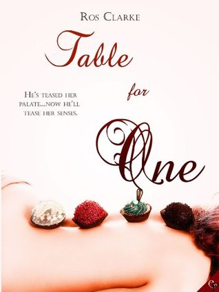 Table for One by Ros Clarke