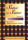 Sister to Sister: Devotions for & from African American Women: 2
