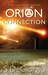 Orion Connection (The Legends Trilogy, #1)