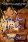 Make Mine a Cowboy (Cowboy Dreamin', #1)