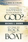 Whatever Happened to the Power of God?/It's Time to Rock the Boat