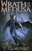 Wrath of the Medusa by T.O. Munro