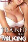 Trained for Milking