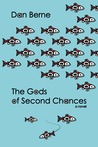 The Gods of Second Chances by Dan Berne