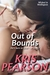 Out of Bounds (Wicked in Wellington, #4)