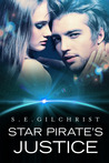 Star Pirate's Justice (Legends of the Seven Galaxies, #2)