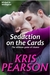 Seduction on the Cards (Wicked in Wellington, #2)