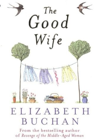 The Good Wife by Elizabeth Buchan