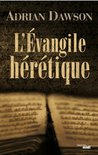 L'Évangile hérétique (Thrillers) (French Edition)