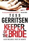 Keeper Of The Bride/Thief Of Hearts