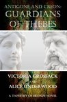 Antigone and Creon: Guardians of Thebes (Tapestry of Bronze)