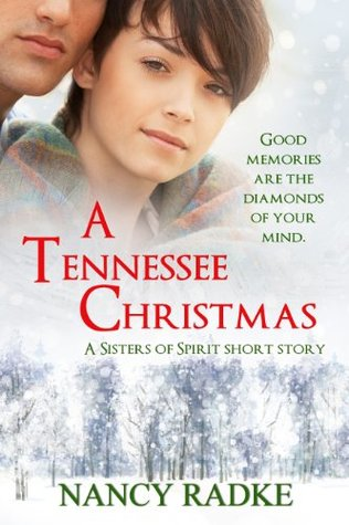 A Tennessee Christmas, a Sisters of Spirit short novella