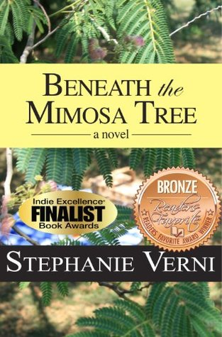 Beneath the Mimosa Tree  by  Stephanie Verni