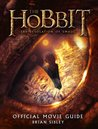 The Hobbit: The Desolation of Smaug - Official Movie Guide