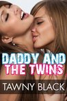 Daddy and the Twins - An Erotic Threesome Sex Story (Family Fucking)