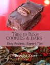 Time to Bake: Cookies and Bars