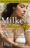 Milked by Royalty by Jena Cryer