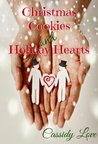 Christmas Cookies and Holiday Hearts (One Night)