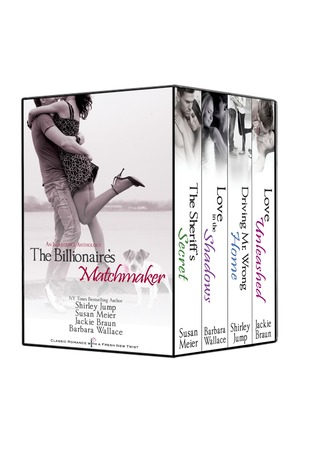 Download The Billionaire's Matchmaker: An Indulgence Anthology by Barbara  Wallace, Susan Meier, Jackie Braun, Shirley Jump PDF