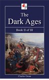 The Dark Ages - Book II of III