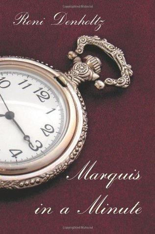 Marquis in a Minute  by  Roni Denholtz