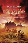 The God Tattoo: Untold Tales from the Twilight Reign (Twilight Reign)