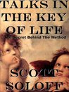 Talks In The Key Of Life - The Secret Behind The Method (Law Of Attraction Series)