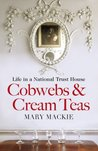 Cobwebs and Cream Teas (Felbrigg Trilogy 1)