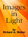 Images in Light (Explorations in Creativity)