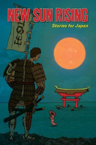 New Sun Rising: Stories for Japan