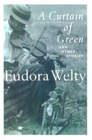 A Curtain of Green: and Other Stories HarvestHBJ Book