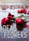 Dead Flowers (Julie Collins Mystery series)