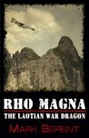 Rho Magna, the Laotian War Dragon