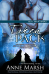 Taken by the Pack (Blue Moon Brides, #4)