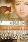 Murder On The Rue Cassette (Serafina Florio, #4)
