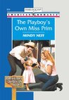 The Playboy's Own Miss Prim (Bachelors of Shotgun Ridge)