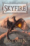 Skyfire (The Summer King Chronicles, #2)
