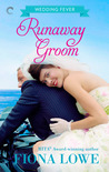Runaway Groom (Wedding Fever, #3)