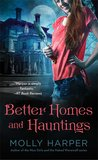 Better Homes and Hauntings by Molly Harper
