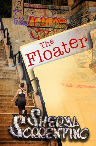 The Floater by Sheryl Sorrentino