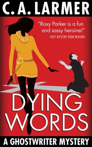 Dying Words (Ghostwriter Mystery #4)
