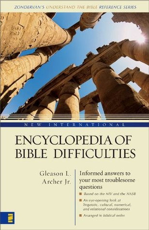 New International Encyclopedia of Bible Difficulties by Gleason Archer